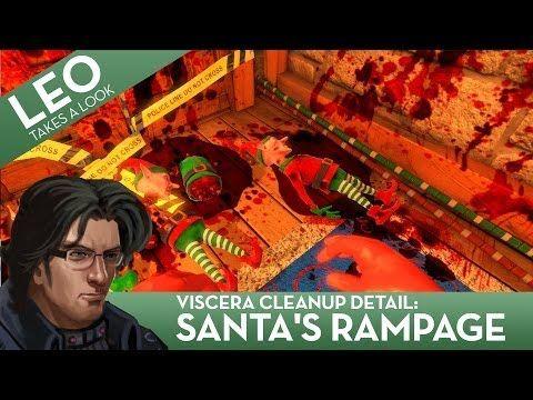 Leo Takes A Look at Viscera Cleanup Detail: Santa's Rampage