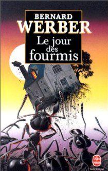 Le Jour des fourmis par Bernard Werber
