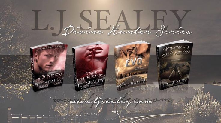 THE DIVINE HUNTER SERIES by L.J. SEALEY  AWAKEN (Divine Hunter #1) http://mybook.to/AwakenDH  DARK DELIVERANCE (Divine Hunter #2) http://mybook.to/DDeliveranceDH  EVO - A Divine Hunter World Novel (Divine Hunter #2.5) http://mybook.to/EvoDH  KINDRED SALVATION (Divine Hunter #3) http://mybook.to/kindredsalvation  AUTHOR PAGE SHORT LINK:  Follow me over at Amazon: http://author.to/LJSealey
