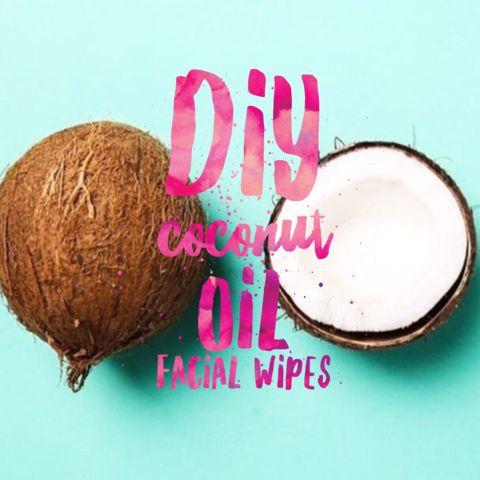 DIY Coconut Oil Facial Wipes for healthy skin