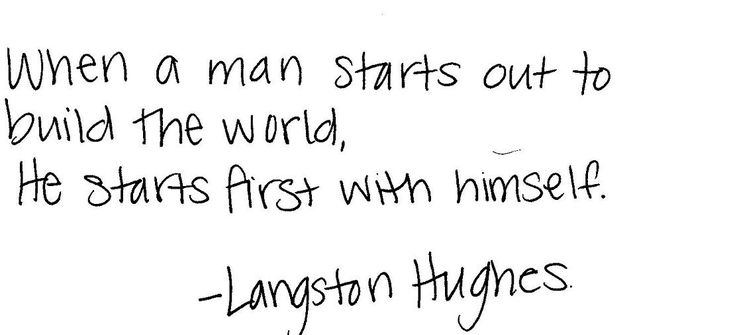 When a man starts out famous quotes langston hughes langston hughes quotes langston hughes quotes and sayings langston hughes quotes about life best langston hughes quotes