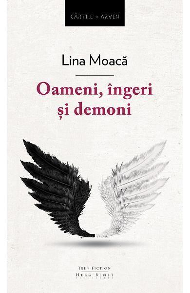 Oameni, îngeri și demoni este romanul de debut al autoarei Lina Moacă și este asemenea unei desage în care găsim principii, valori ...