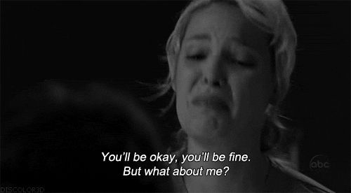 """You'll be okay, you'll be fine. But what about me?!"" Grey's Anatomy, Katherine Heigl"