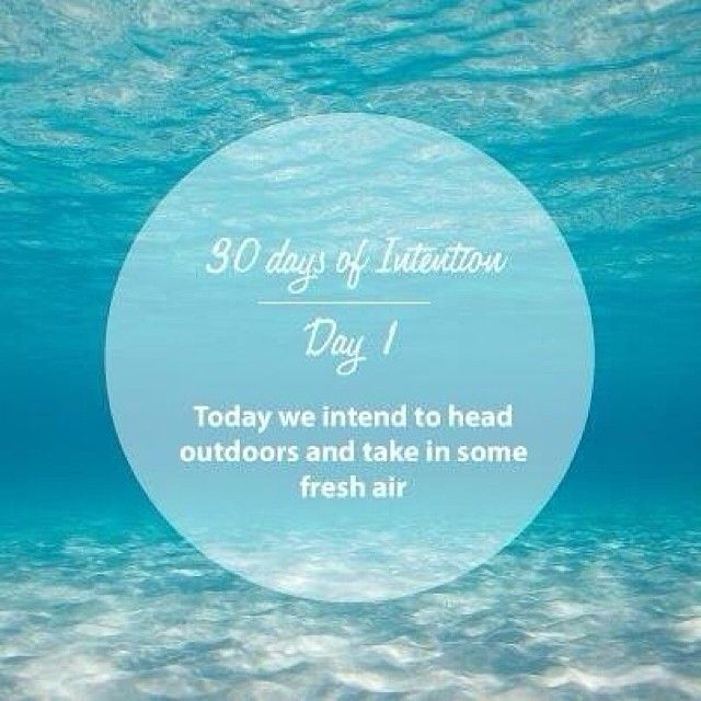 Day 1: 30 days of intentions. Today we intend to head outdoors and take in some fresh air #dailyintention #affirmation #stralastyle