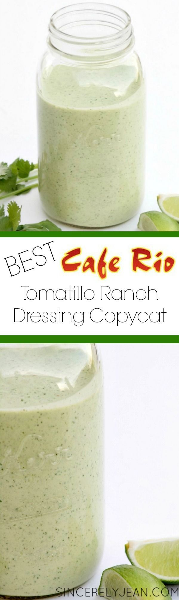 The Best Tomatillo Ranch Dressing Cafe Rio Copycat | http://www.sincerelyjean.com