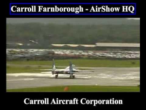 Farnborough Airshow - Amazing Film Footage - Carroll Aircraft Corporation Global Reach Interests
