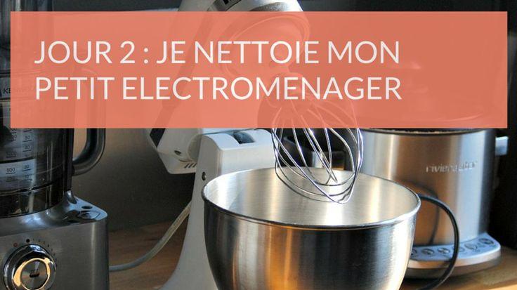 Défi 15 minutes de ménage par jour : je nettoie le petit électroménager de…