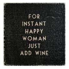 OK...SO MAYBE IT'S JUST ME! LOLAdd Wine, Quotes, Happy Women, Happy Woman, White Wine, Instant Happy, Things, Thebrownsworld Itsawomansworld, Funny Sht