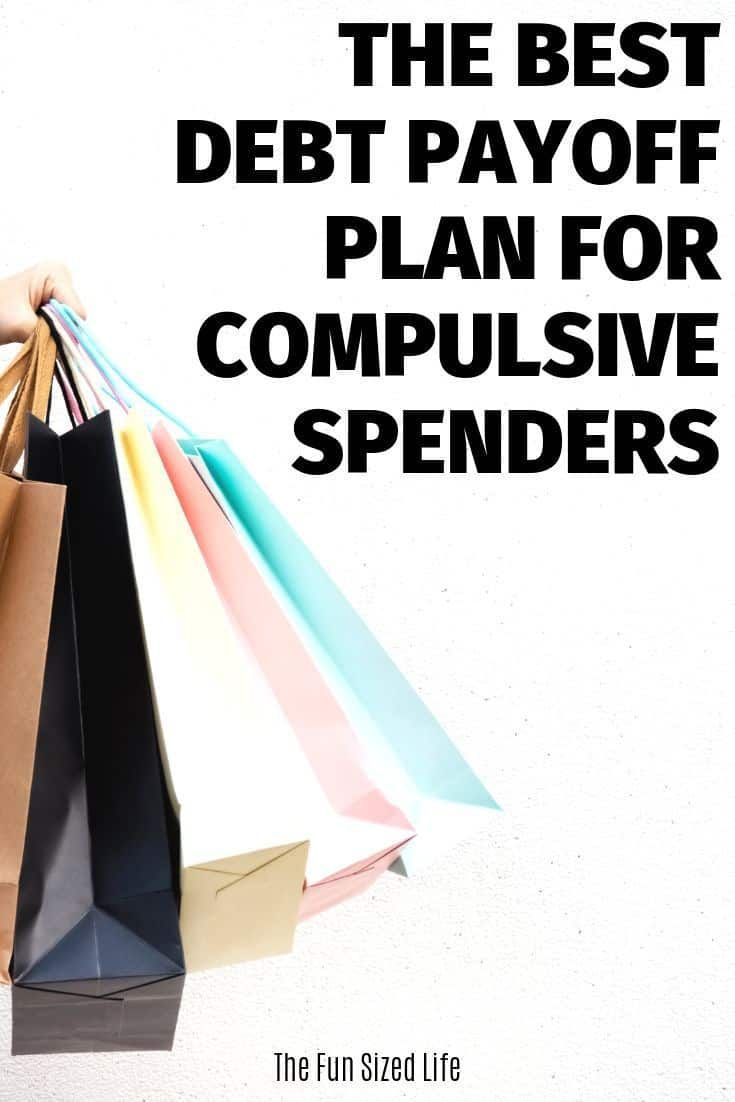 The Best Debt Payoff Plan for Compulsive Spenders