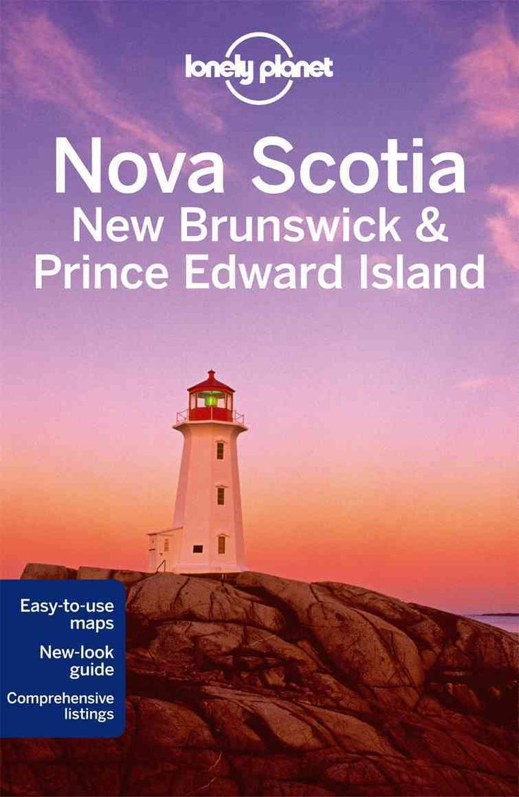 Lonely Planet: The world's leading travel guide publisher Lonely Planet Nova Scotia, New Brunswick Prince Edward Island is your passport to all the most relevant and up-to-date advice on what to see,