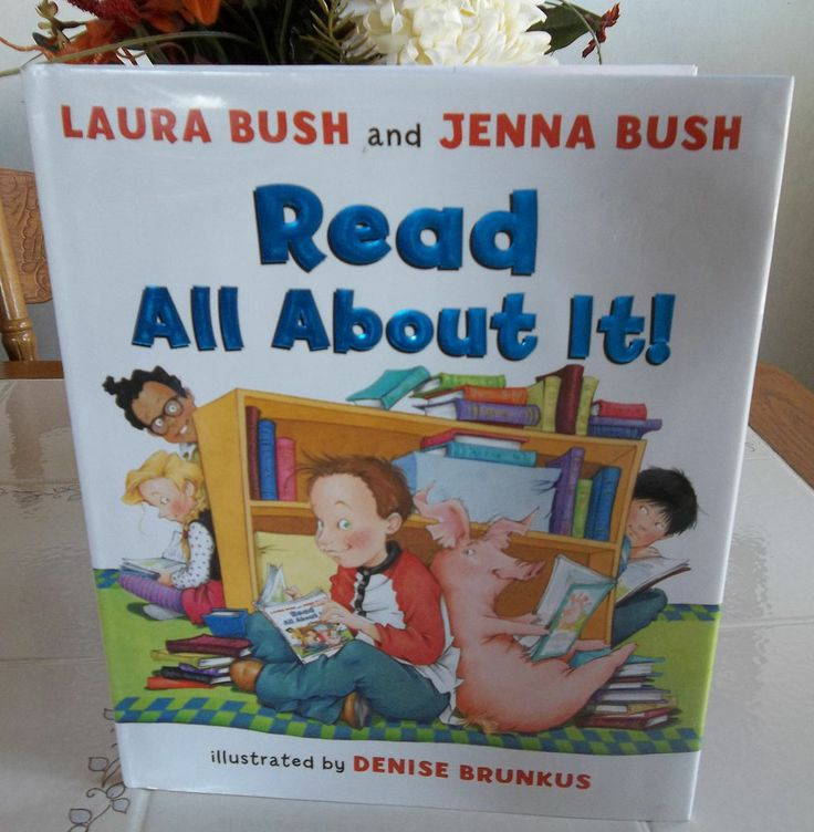 Read All about It!:  by Laura Bush and Jenna Bush  (2008, HBDJ)  First Edition