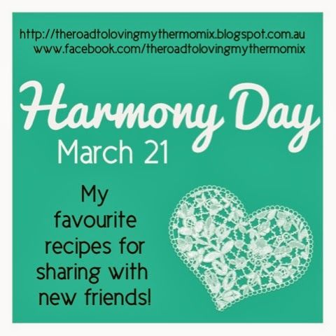 The road to loving my Thermomix: Harmony Day: my favourite recipes for sharing with...