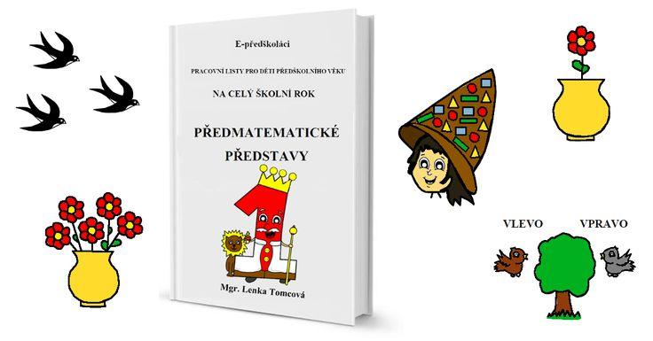 V e-booku Předmatematické představy se nachází na každý týden ve školním roce jeden pracovní list, který se zaměřuje na rozvoj předmatematických představ dítěte předškolního věku.