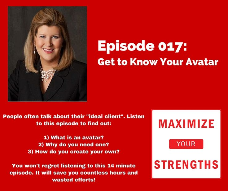 Learn how you can maximize your energy and focus when looking for your PERFECT CLIENT. Check out Episode 017: Get to Know Your Avatar today! StrengthsPodcast.com/017 #dairesuccesscoaching #coach #podcast #maximizeyourstrengths #strengths #client #ideal #idealclient #success #avatar