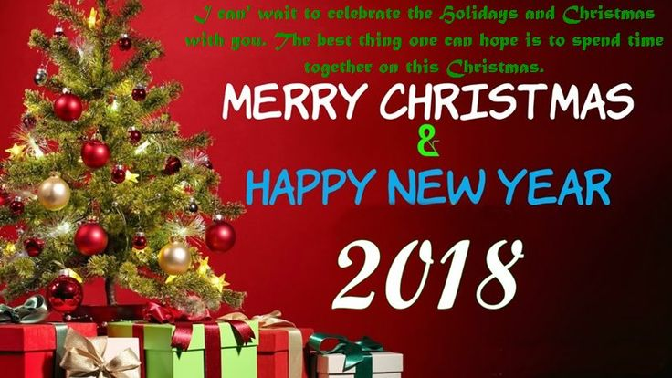 Merry Christmas And Happy New Year Emotional Message - Merry Christmas And Happy New Year Wishes Quotes Greetings Messages Images 2018