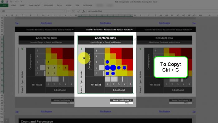 Risk Template in Excel - Risk Heat Maps or Risk Matrix: To Copy a Risk Matrix or Heat Map, Press Control and C