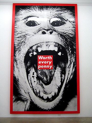 Barbara Kruger: Untitled (Worth Every Penny)