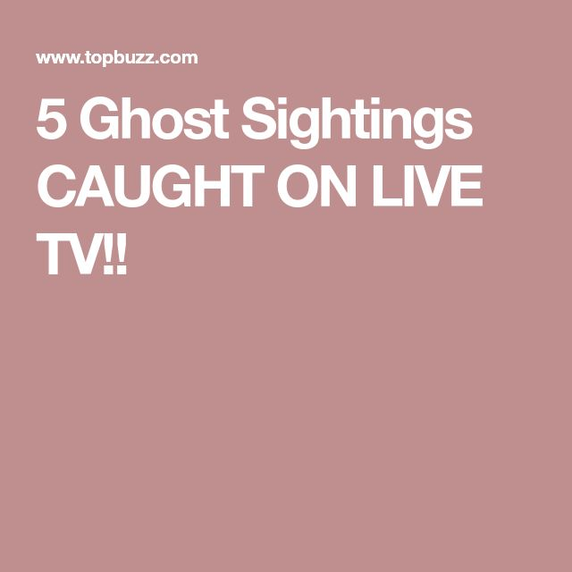 5 Ghost Sightings CAUGHT ON LIVE TV!!