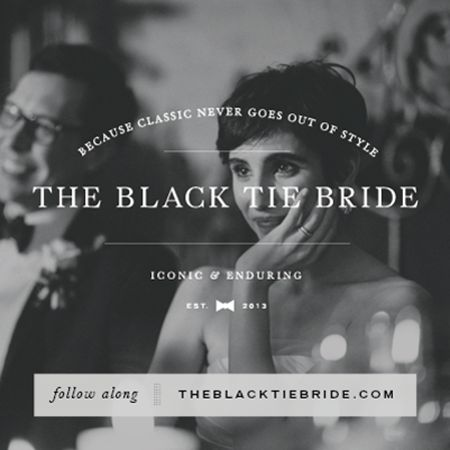 So excited! Loving this new project/blog by Mary & Justin Marantz // The Black Tie Bride & The Well Groomed Groom