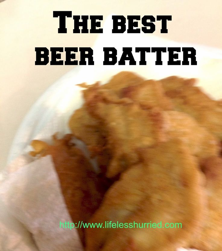 Life less hurried, living in the slow lane: The best beer batter for fish or vegetables.