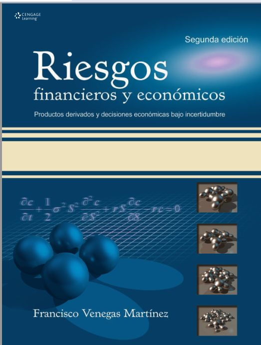Descarga Libro Riesgos financieros y económicos  – Francisco Venegas Martínez – PDF – Español  http://helpbookhn.blogspot.com/2014/08/riesgos-financieros-y-economicos-francisco-venegas-martinez.html