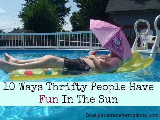 10 thrifty ways to enjoy summer fun.