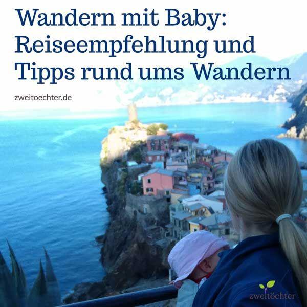 Wandern mit Baby - Reiseempfehlung und Tipps rund ums Wandern
