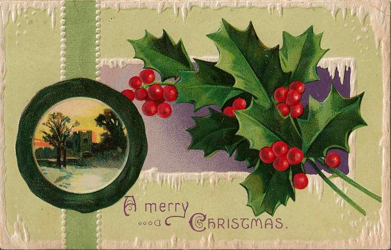 Antique 1910 Postcard With A Merry Christmas Message on a Beautiful Embossed Background with Holly Branches and Winter Village Scene