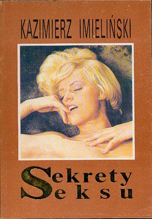 Sekrety seksu, Kazimierz Imieliński, Polczek, 1991, http://www.antykwariat.nepo.pl/sekrety-seksu-kazimierz-imielinski-p-14426.html
