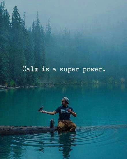 Calm is a superpower #quotes