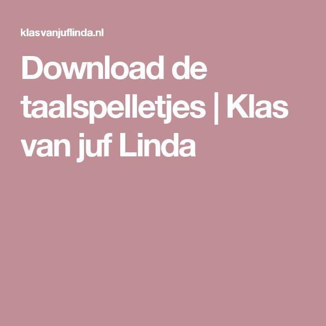Download de taalspelletjes   Klas van juf Linda
