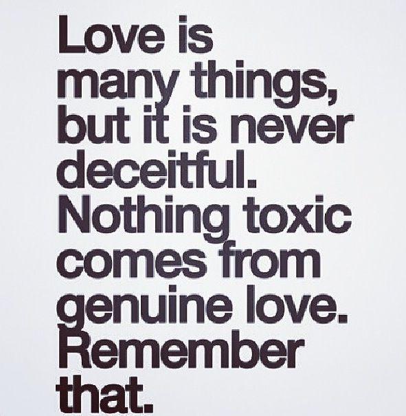 Never deceitful.