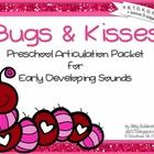 This Valentine's Day give your students Bugs and Kisses! This packet is meant for preschool students and those working on their early developing sp...
