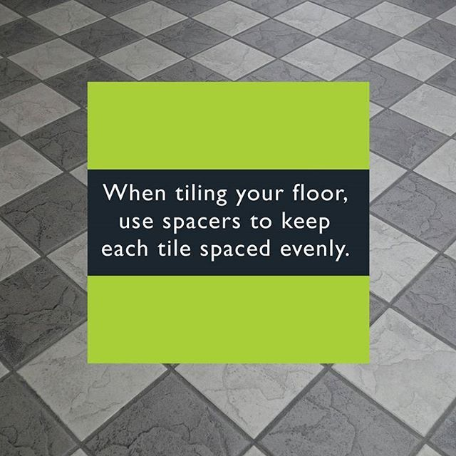 When tiling your floor, use spacers to keep each spaced evenly. For more home tips visit https://supplyexpert.ca << #tiling #floor #hometip #supplyexpert