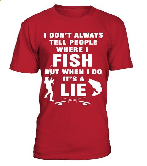 I DONT TELL PEOPLE WHERE I FISH | monogrammed fishing shirts, mens fishing shirts, funny fishing shirts, fly fishing shirts, fishing shirts for women, fishing shirts ideas, kids fishing shirts, bass fishing shirts, fishing shirts for boys, fishing shirts cover up, infant fishing shirts, birthday fishing shirts, embroidered fishing shirts, boys fishing shirts, fishing shirts vinyl