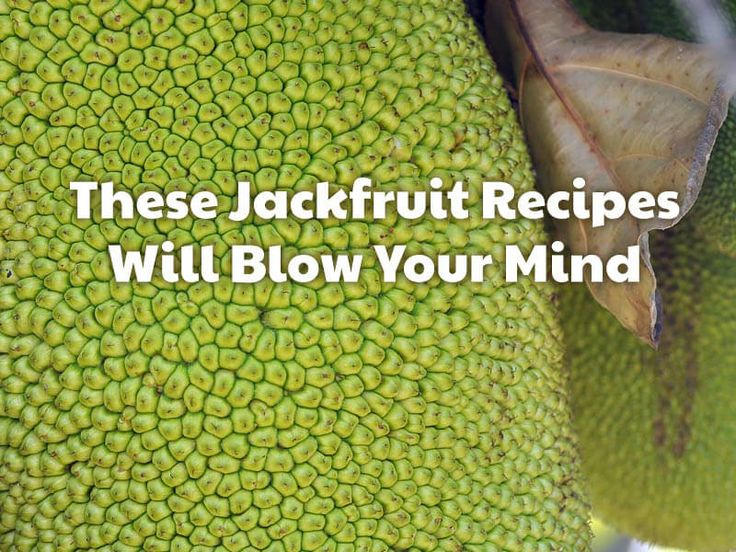 It's time to welcome jackfruit into your diet. Try our favorite recipes using this versatile fruit!