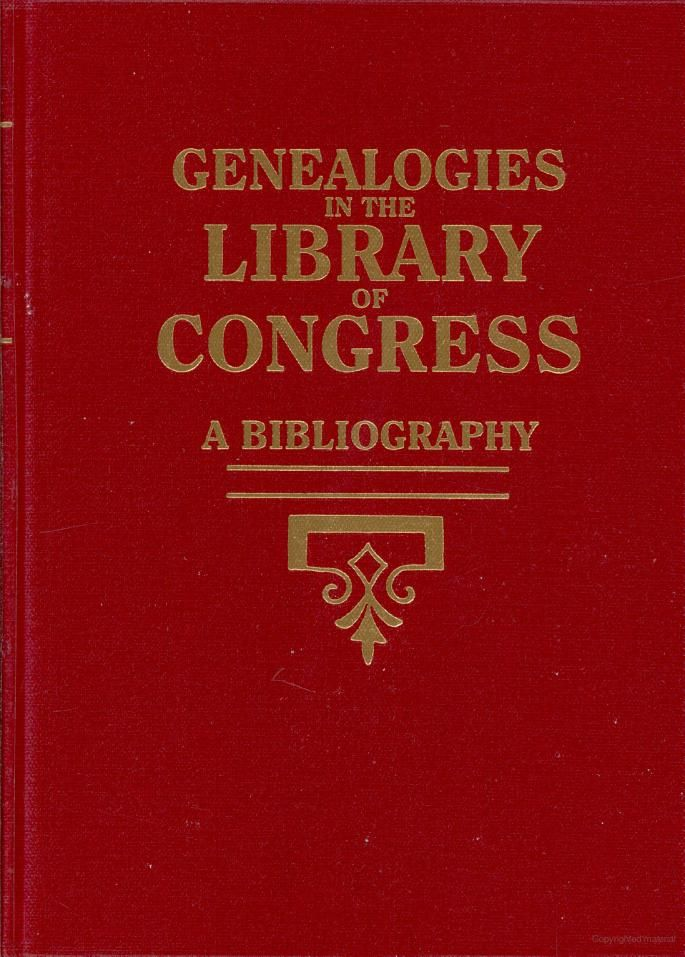 Genealogies in the Library of Congress: A Bibliography - Library of Congress - Google Books