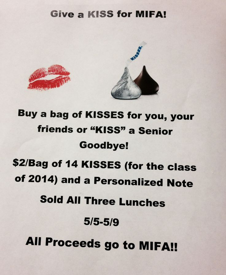 Student Council Fundraiser Kiss a Senior Goodbye use this for wish week omfg