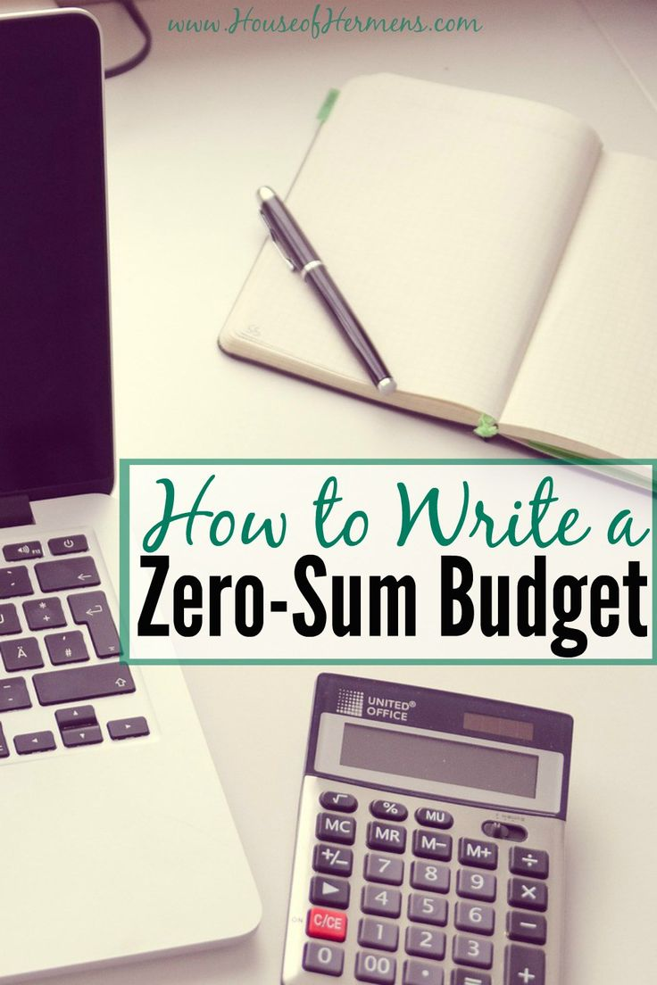 How to Write a Zero-Sum Budget. Do you have trouble writing a budget you can actually stick to? This walks you through writing the best kind of budget (zero-sum) step by step. I used it after my last payday, and it has made such a big difference!