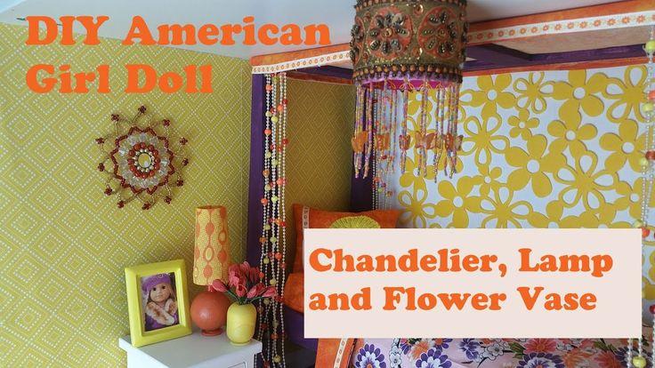 DIY Chandelier, Lamp and Flower Vase for AG Doll- Julie's Bedroom