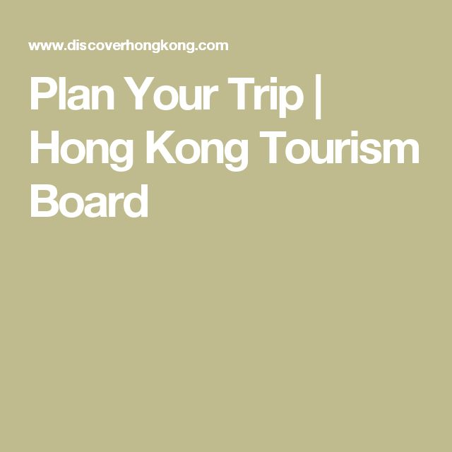 Plan Your Trip | Hong Kong Tourism Board