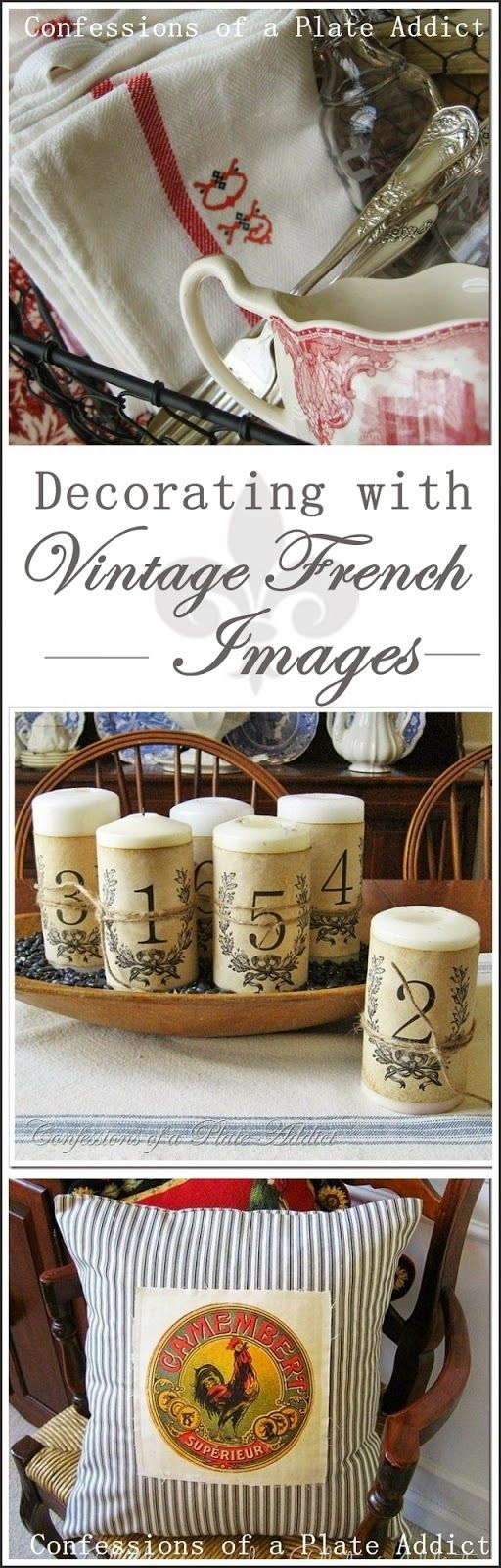 CONFESSIONS OF A PLATE ADDICT Decorating with Vintage French Images