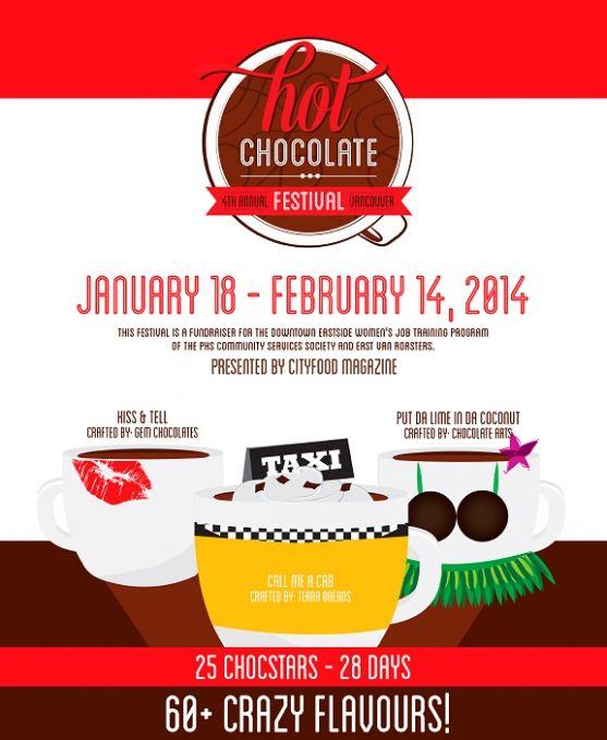 Hot Chocolate Festival  January 18 - February 14