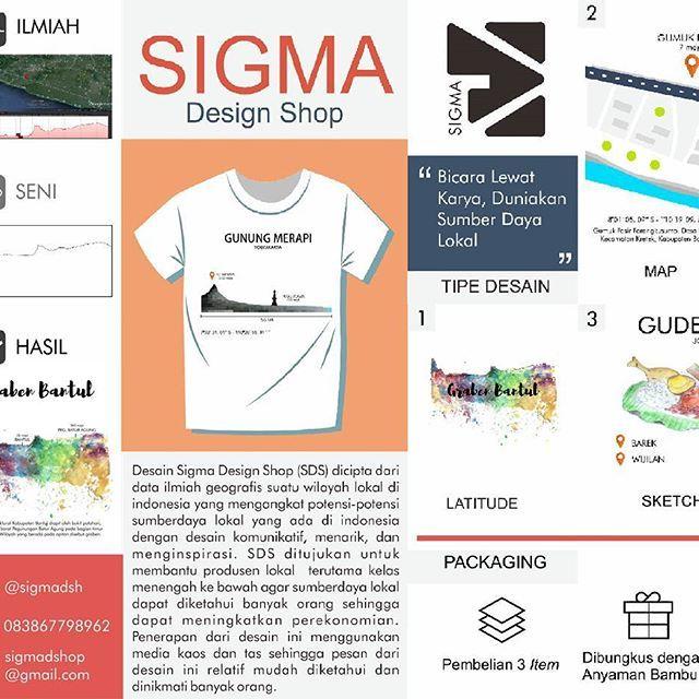 Hai SIGMA hadir lagi !  Penasaran dengan konsep Sigma design shop? Yuk kita simak bareng-bareng 😄 . . Desain Sigma Design Shop (SDS) dicipta dari data ilmiah geografis suatu wilayah lokal di indonesia yang mengangkat potensi-potensi sumberdaya lokal yang ada di indonesia dengan desain komunikatif, menarik, dan menginspirasi. SDS ditujukan untuk membantu produsen lokal  terutama kelas menengah ke bawah agar sumberdaya lokal  dapat diketahui banyak orang sehingga dapat meningkatkan…
