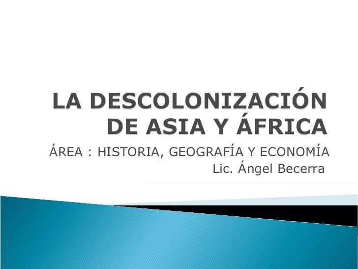 Descolonizacion De  Asia Y  Africa