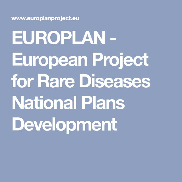 EUROPLAN - European Project for Rare Diseases National Plans Development