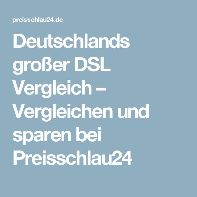 Deutschlands großer DSL Vergleich – Vergleichen und sparen bei Preisschlau24