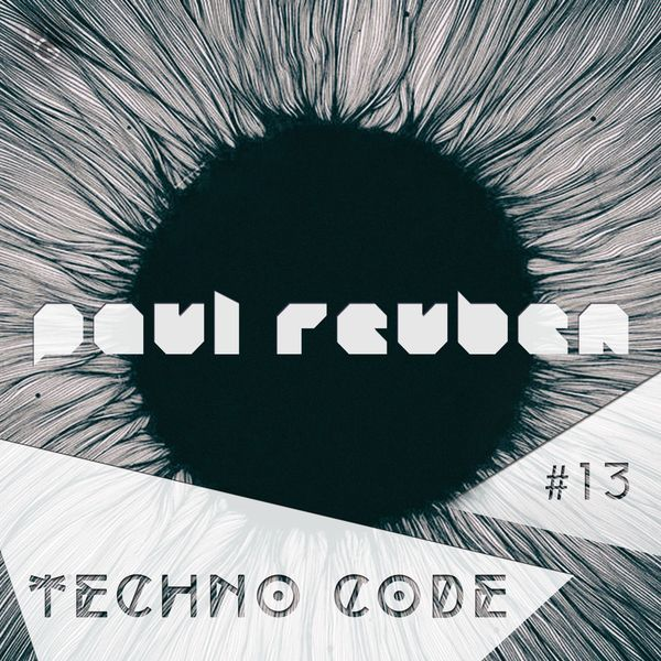 "Check out ""TECHNO CODE #13"" by DJ PAUL REUBEN on Mixcloud"