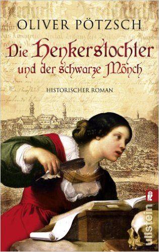 Die Henkerstochter und der schwarze Mönch: 9783548268538: Amazon.com: Books