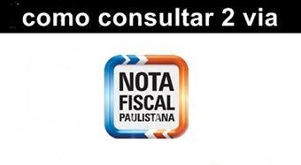 Consultar Nota Fiscal Paulista - 2 Via  http://www.2viacartao.com/2015/06/consultar-nota-fiscal-paulista-2-via.html